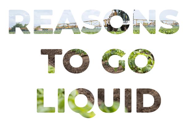 Reasons to Go Liquid