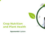 Plant Health and Crop Nutrition Update